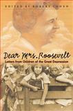 Dear Mrs. Roosevelt 1st Edition