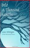 Into a Thousand Mouths, Janice Whittington, 0896724131