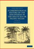 A Chronological History of the Discoveries in the South Sea or Pacific Ocean 5 Volume Set, Burney, James, 1108024130