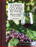 A First Course in Wine
