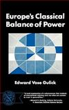 Europe's Classical Balance of Power, Gulick, Edward Vose, 0393004139