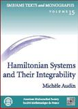 Hamiltonian Systems and Their Integrability, Michèle Audin and Donald G. Babbitt, 082184413X