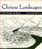 Chinese Landscapes : The Village As Place, , 0824814134