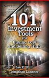 101 Investment Tools for Buying Low and Selling High, Shim, Jae K., 091094413X