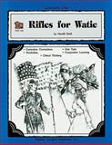 A Guide for Using Rifles for Watie in the Classroom, Michael Shepherd, 1557344132