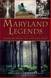Maryland Legends, Trevor J. Blank and David J. Puglia, 1626194130