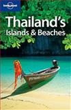Thailand's Islands and Beaches, Lonely Planet Staff and Andrew Burke, 1741794137