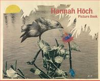 Hannah Hoch: Picture Book, , 3941644130