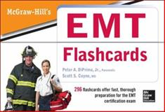 McGraw-Hill's EMT Flashcards, DiPrima, Peter A., Jr. and Coyne, Scott S., 0071794131