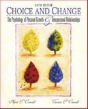 Choice and Change : The Psychology of Personal Growth and Interpersonal Relationships, O'Connell, April and O'Connell, Vincent, 0130884138