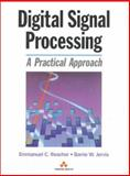 Digital Signal Processing : A Practical Approach, Ifeachor, Emmanuel and Jervis, Barrie W., 020154413X