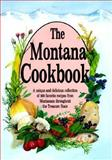 The Montana Cookbook, Falcon Press Staff, 1560444134