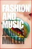 Fashion and Music, Miller, Janice, 184788413X