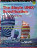 The Single UNIX Specification : The Authorized Guide to Version 3,, 1931624135