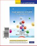 The Write Stuff : Thinking Through Essays, Books a la Carte Edition, Sims, Marcie, 020511413X