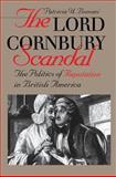The Lord Cornbury Scandal, Patricia U. Bonomi, 0807824135