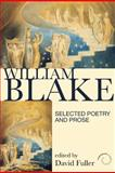 William Blake : Selected Poetry and Prose, Fuller, David, 1408204134