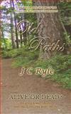 Old Paths, J. Ryle, 1497554136
