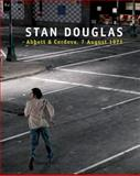 Stan Douglas: Abbott and Cordova, 7 August 1971, Stan Douglas, 1551524139