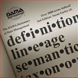 The DAMA Dictionary of Data Management, Enterprise Server Version : Over 2,000 Terms Defined for IT and Business Professionals, DAMA International, 1935504134