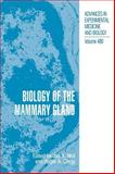 Biology of the Mammary Gland, , 0306464144