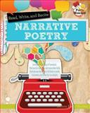Read, Recite, and Write Narrative Poems, JoAnn Early Macken, 0778704149