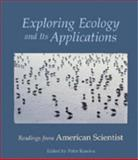 Exploring Ecology and Its Applications : Readings from American Scientist, , 0878934146