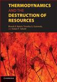 Thermodynamics and the Destruction of Resources, , 1107684145