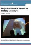 Major Problems in American History Since 1945 4th Edition