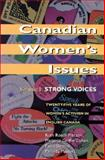 Canadian Women's Issues Vol. 1 : Strong Voices, Pierson, Ruth R. and Bourne, Paula, 1550284142