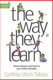 The Way They Learn, Cynthia Ulrich Tobias, 1561794147