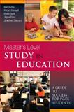 Master's Level Study in Education : A Guide to Success for PGCE Students, Denby, Neil and Butroyd, Robert, 0335234143