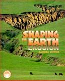 Shaping the Earth, Sandra Downs, 0761314148