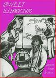 Sweet Illusions, Walter Dean Myers, 0915924145
