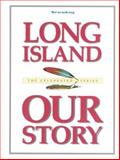 Long Island Our Story