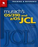 OS/390 and z/OS JCL, Menendez, Raul and Lowe, Doug, 1890774146