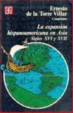 La Expansión Hispanoamericana en Asia - Siglos, Congreso Inter. de Ciencias Humanas en Asia y África [...], 9681604148