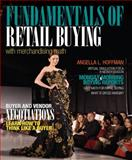 Fundamentals of Merchandising Math and Retail Buying, Hoffman, Angella L., 0132724146