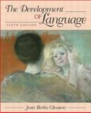 The Development of Language, Berko Gleason, Jean, 0205394140