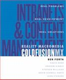 Reality Coldfusion : Intranets and Content Management, Forta, Ben, 0321124146