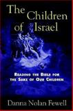 The Children of Israel, Danna Nolan Fewell, 0687084148