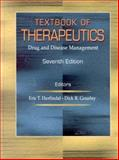 Textbook of Therapeutics : Drug and Disease Management, Herfindal, Eric Toby and Gourley, Dick R., 0781724147