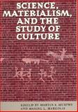 Science, Materialism, and the Study of Culture, , 081301414X