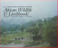 African Wildlife and Livelihoods : The Promise and Performance of Community Conservation, Marshall W. Murphree, 0852554141