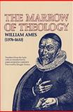 The Marrow of Theology 9780939464142