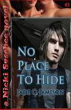 No Place to Hide, Jade Jamison, 1484004140