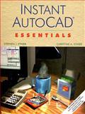Instant AutoCAD : Essentials, Release 14, Ethier, Stephen J. and Ethier, Christine A., 0130114146