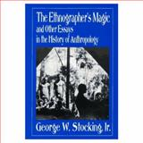 The Ethnographer's Magic 9780299134143