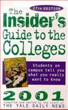 The Insider's Guide to the Colleges 9780312204143