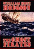 The Ghost Pirates, William Hodgson, 1557424144